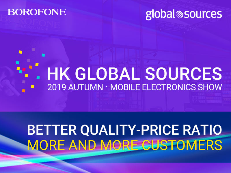 borofone news hk global sources 2019 autumn banner en